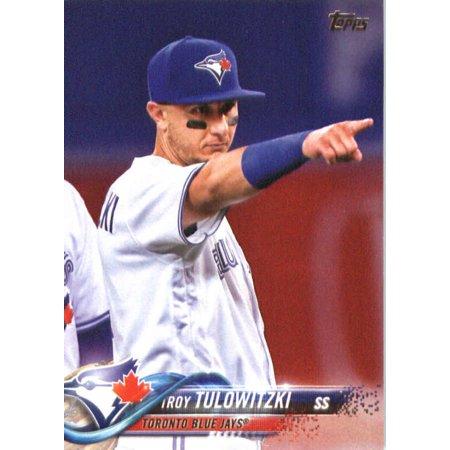 2018 Topps 302 Troy Tulowitzki Toronto Blue Jays Baseball Card