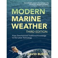 Modern Marine Weather: From Time-honored Traditional Knowledge to the Latest Technology (Paperback)