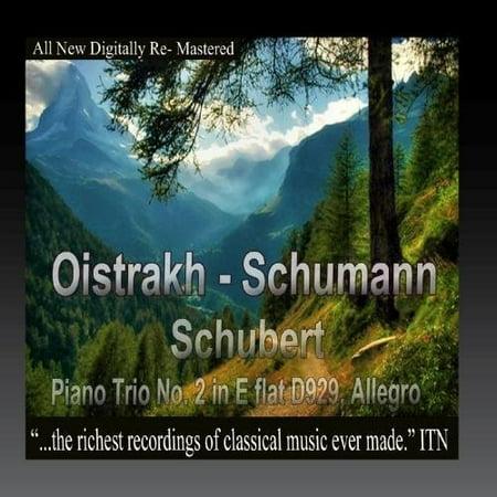 Oistrakh - Schumann, Schubert, Piano Trio No. 2 in E-Flat D929,Allegro (CD)