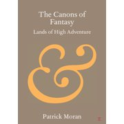 Elements in Publishing and Book Culture: The Canons of Fantasy (Paperback)