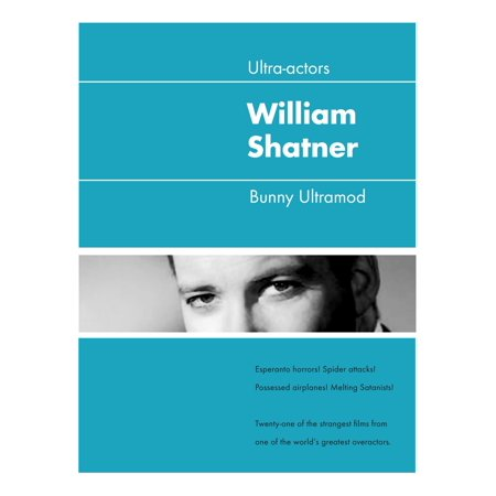 Ultra-Actors: William Shatner - eBook