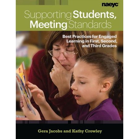 Supporting Students, Meeting Standards : Best Practices for Engaged Learning in First, Second, and Third