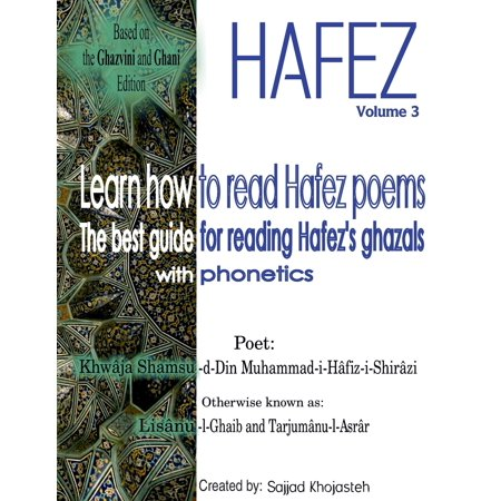 Learn How to Read Hafez Poems : The Best Guide for Reading Hafez's Ghazals with
