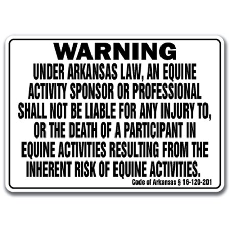 ARKANSAS Equine Sign activity liability warning statute horse farm barn