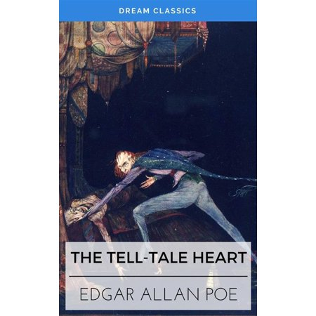 The Tell-Tale Heart (Dream Classics) - eBook