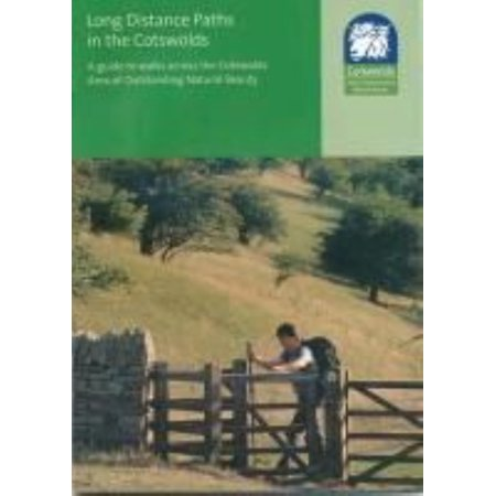 Long Distance Paths in the Cotswolds : A Guide to Walks Across the Cotswolds Area of Outstanding Natural