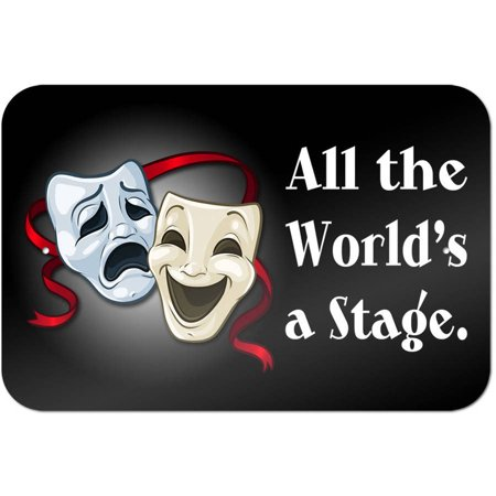 All the World's a Stage Comedy Tragedy Drama Masks - Acting Theatre Theater Sign