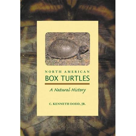 North American Box Turtles - North American Box Turtles : A Natural History