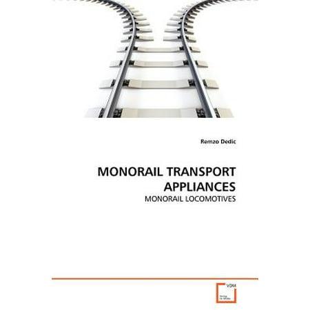 Monorail Transport Appliances Monorail Transport Appliances