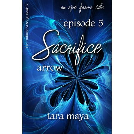Sacrifice – Arrow (Book 3-Episode 5) - eBook (Arrow Halloween Episode)