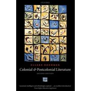 Colonial and Postcolonial Literature : Migrant Metaphors (Edition 2) (Paperback)