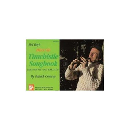 Mel Bay Deluxe Tin Whistle Songbook Deluxe Tin Whistle Songbook