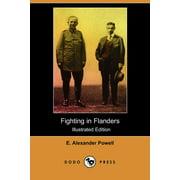 Fighting in Flanders (Illustrated Edition) (Dodo Press)