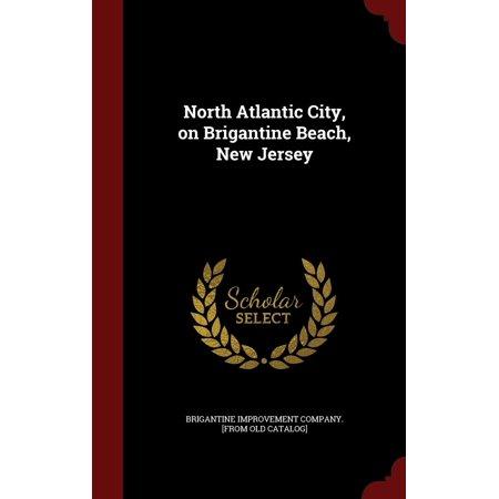 North Atlantic City, on Brigantine Beach, New Jersey (Hardcover) Traymore Atlantic City New Jersey