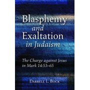 Blasphemy and Exaltation in Judaism