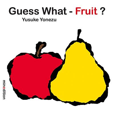 Guess What Fruit (Board Book)