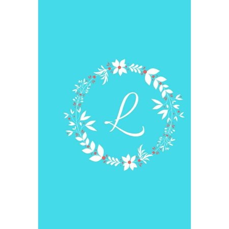 L Monogram (L: Tiffany Blue Floral / Monogram Initial 'l' Notebook: (6 X 9) Diary, Daily Planner, Lined Daily Journal for Writing, 100 Pages, Soft Cover)
