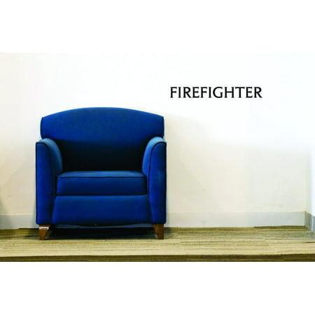 New Wall Ideas Firefighter Quote 12x30