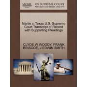 Martin V. Texas U.S. Supreme Court Transcript of Record with Supporting Pleadings