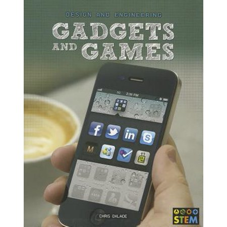Gadgets and Games : Design and Engineering for Stem