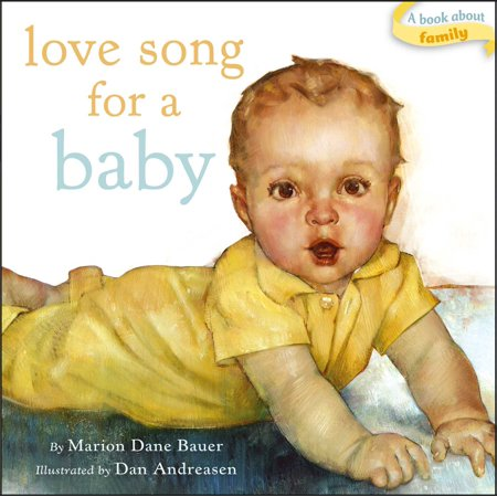 Love Song for a Baby (Board Book) (Halloween Songs For Infants And Toddlers)