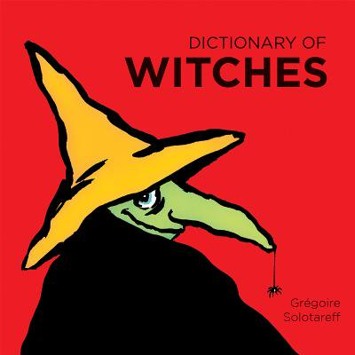 Dictionary of Witches - Fairytales And Fireflies