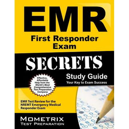 EMR First Responder Exam Secrets Study Guide : EMR Test Review for the Nremt Emergency Medical Responder