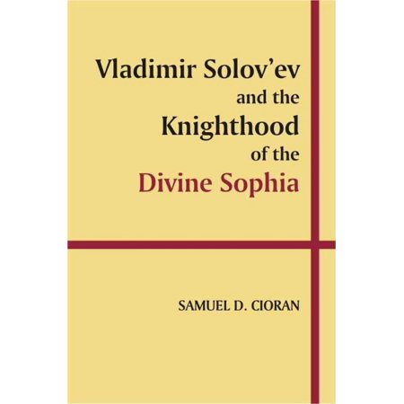Vladimir Solovev And The Knighthood Of The Divine Sophia