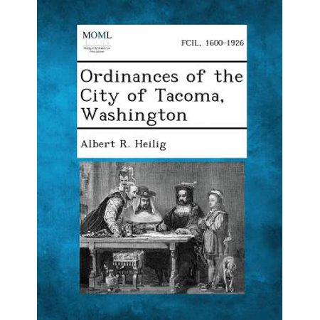Ordinances of the City of Tacoma, Washington