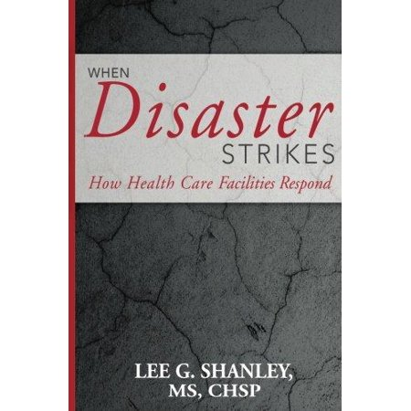 When Disaster Strikes  How Healthcare Facilities Respond