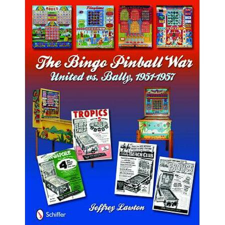 The Bingo Pinball War : United vs. Bally, 1951-1957 ()