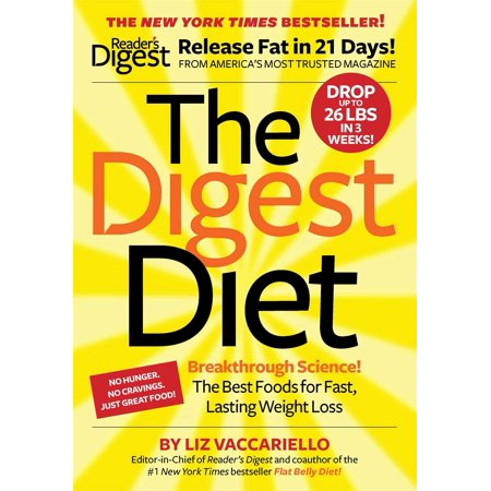 The Digest Diet : The Best Foods for Fast, Lasting Weight