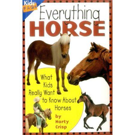 Everything Horse : What Kids Really Want to Know about - History About Halloween For Kids
