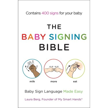 The Baby Signing Bible : Baby Sign Language Made Easy - Birthday In Sign Language