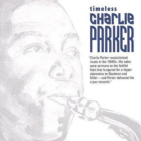 Timeless Charlie Parker