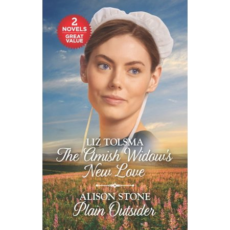 The Amish Widow's New Love and Plain Outsider : A 2-In-1 Collection