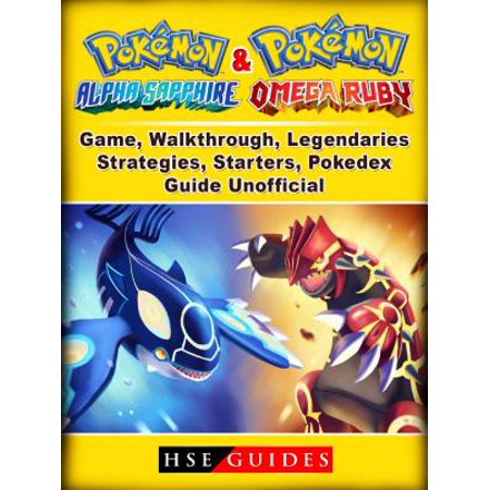 Pokemon Omega Ruby and Alpha Sapphire Game, Walkthrough, Legendaries, Strategies, Starters, Pokedex, Guide Unofficial -