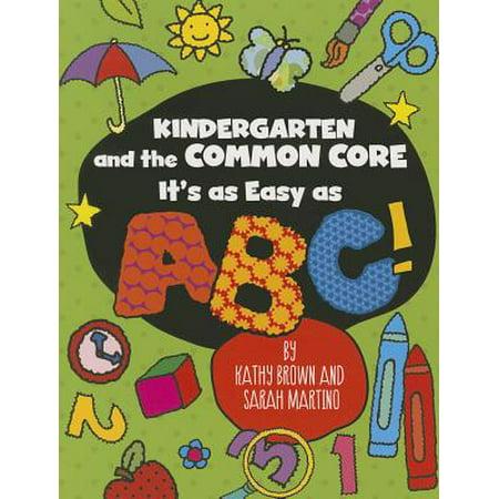 Common Core Kindergarten (Kindergarten and the Common Core : It's as Easy as)