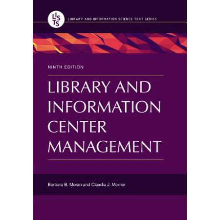 Library and Information Center Management, 9th