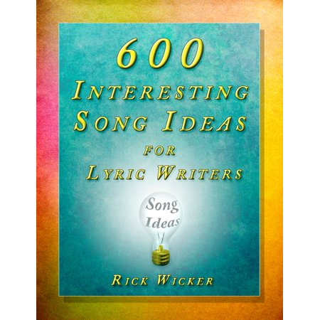 600 Interesting Song Ideas for Lyric Writers - eBook](Interesting Ideas For Halloween)