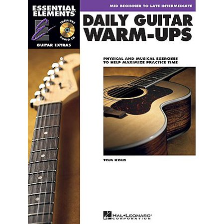 Daily Guitar Warm-Ups : Physical and Musical Exercises to Help Maximize Practice Time (Daily Warm Ups)