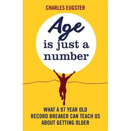 Age is Just a Number : What a 97 year old record breaker can teach us about growing older