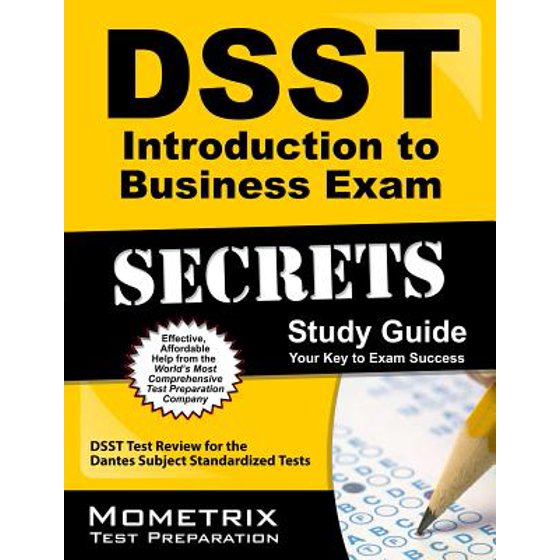 Dsst Introduction to Business Exam Secrets Study Guide : Dsst Test Review  for the Dantes Subject Standardized Tests