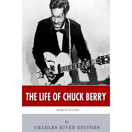 American Legends  The Life Of Chuck Berry