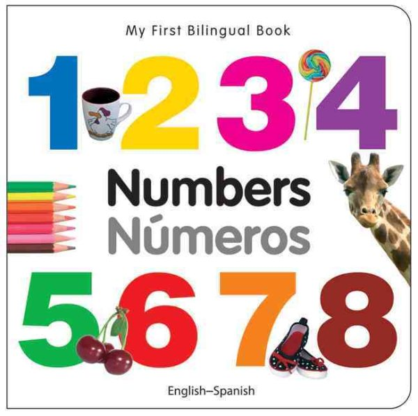 My First Bilingual Book-Numbers (English-Spanish)
