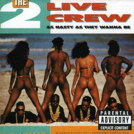 As Nasty As They Wanna Be (CD) (Don T Wanna Be A Player Joe)