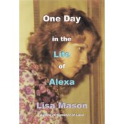 One Day in the Life of Alexa - eBook