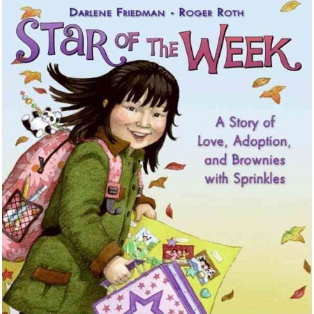 Star of the Week : A Story of Love, Adoption, and Brownies with - Star Of The Week Ideas
