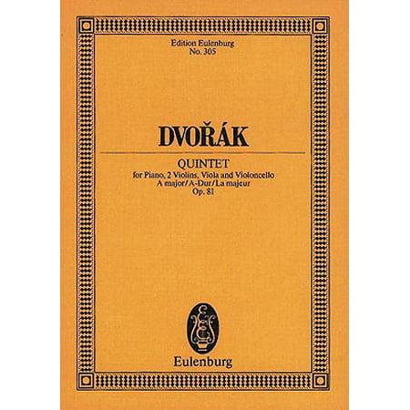 Dvorak: Quintet, A Major/A-Dur/La Majeur, Op. 81 : For Piano, 2 Violins, Viola and Violoncello
