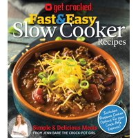 Get Crocked: Fast & Easy Slow Cooker Recipes (Paperback)